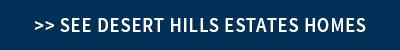 Desert Hills Estates for Sale