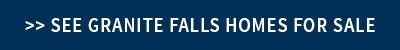 Granite Falls Homes for Sale