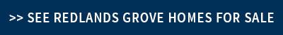 Redlands Grove Homes for Sale