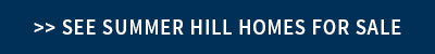 Summer Hill Homes for Sale